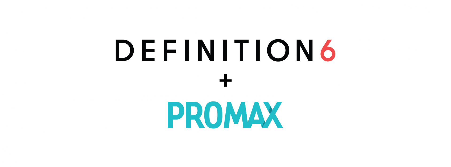 Blog header image showing Promax and DEFINITION 6